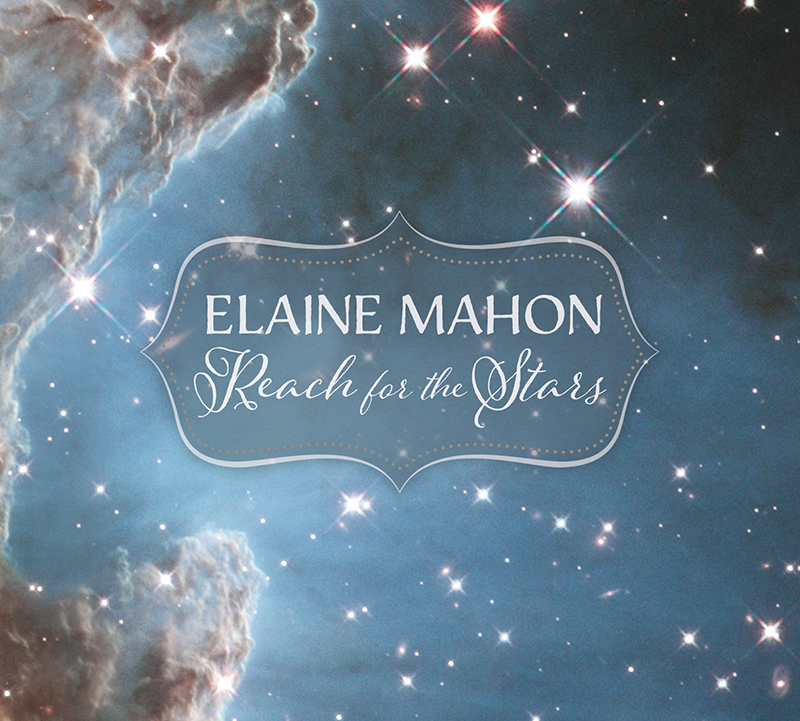 Elaine Mahon - Reach For The Stars